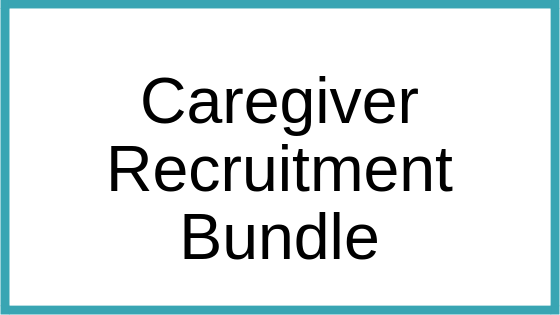 Caregiver Recruitment Bundle