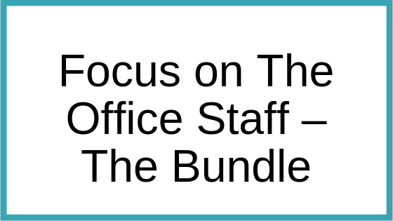 Focus on The Office Staff – The Bundle