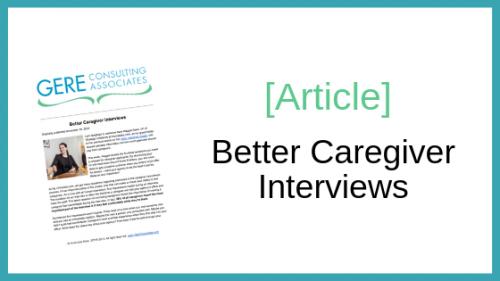 Article: Better caregiver interviews