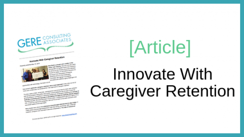 Article: Innovate with caregiver retention