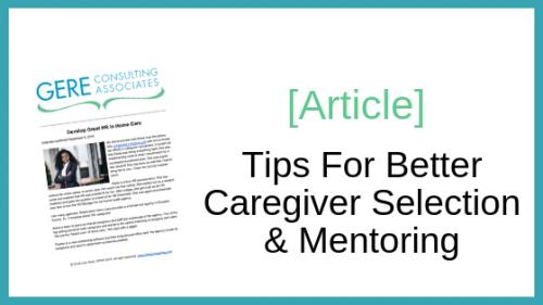 Article: Tips for better caregiver selection & mentoring