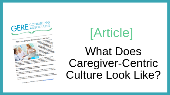 Article: What does caregiver-centric culture look like?