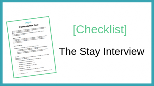 Checklist: The stay interview
