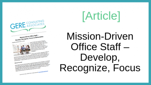 Article: Mission-driven office staff - develop, recognize, focus