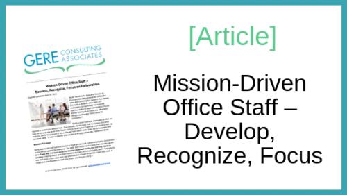 Article: Mission-driven office staff - develop, recognize, focus
