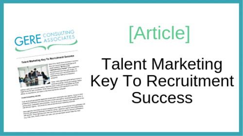 Article: Talent Marketing Key To Recruitment Success