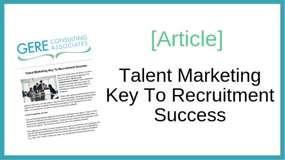 Article: Talent Marketing Key To Recruitment Success