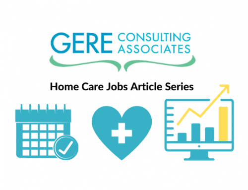 Hiring Your First Sales and Home Care Marketing Representative