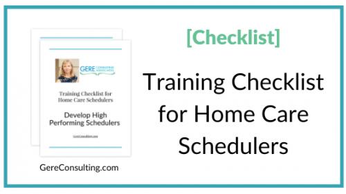 Caregiver Agency Scheduler Training Checklist